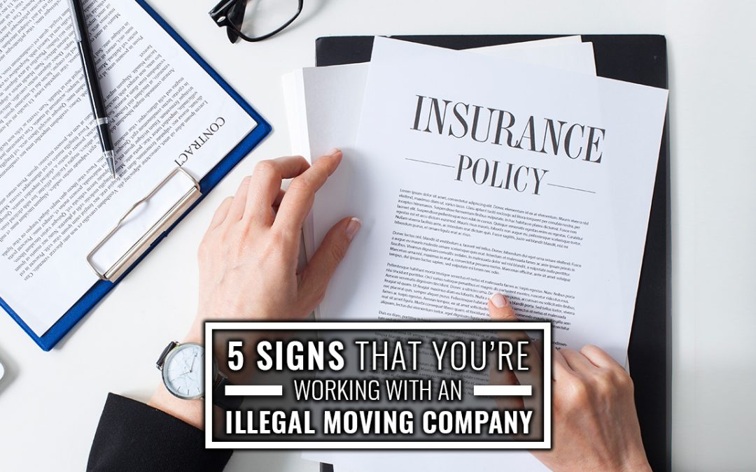 5 Signs That You're Working with an Illegal Moving Company