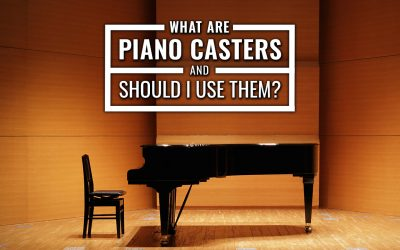 What are Piano Casters and Should I Use Them?