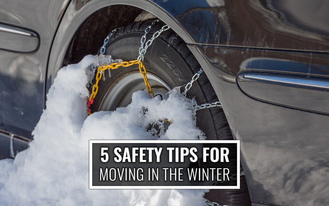 5 Safety Tips for Moving in the Winter