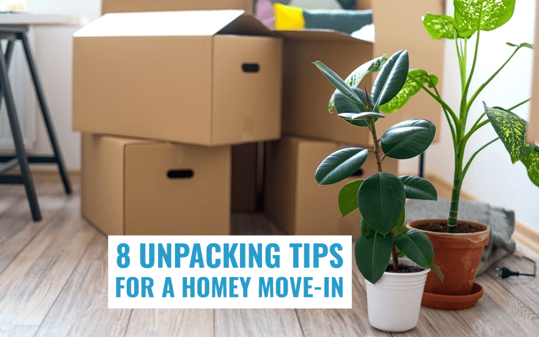 8 Unpacking Tips for a Homey Move-In