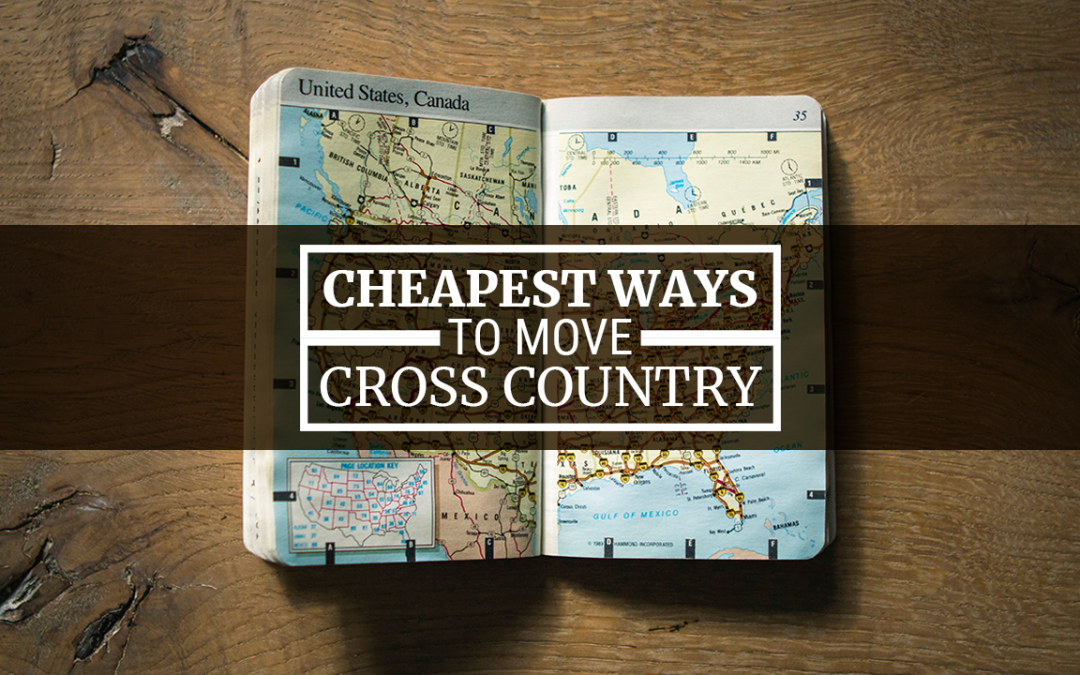 Cheapest Ways to Move Cross Country
