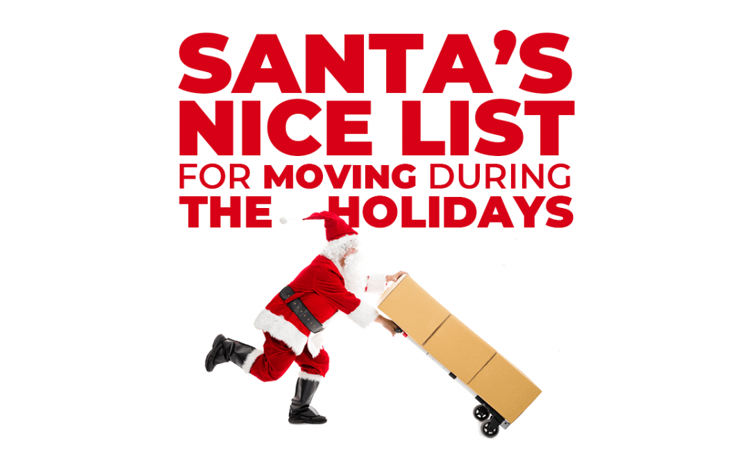 Santa's Nice List for Moving During the Holidays