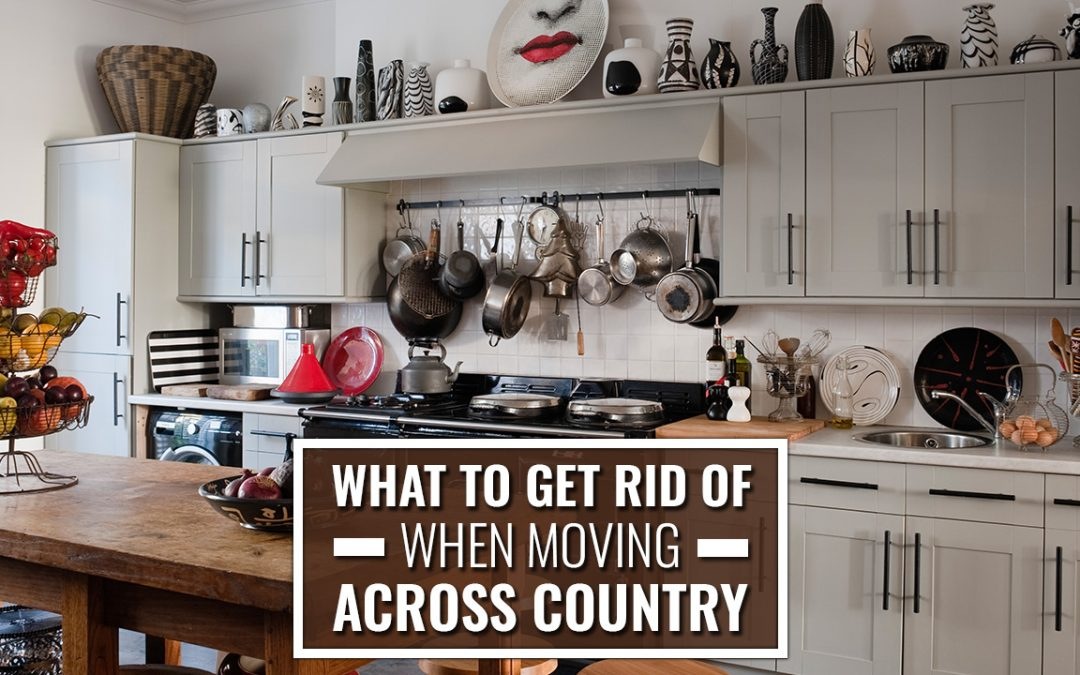 What to Get Rid of When Moving Across Country