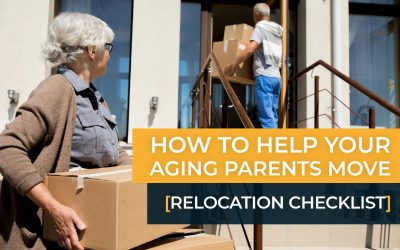 How to Help Your Aging Parents Move [Relocation Checklist]