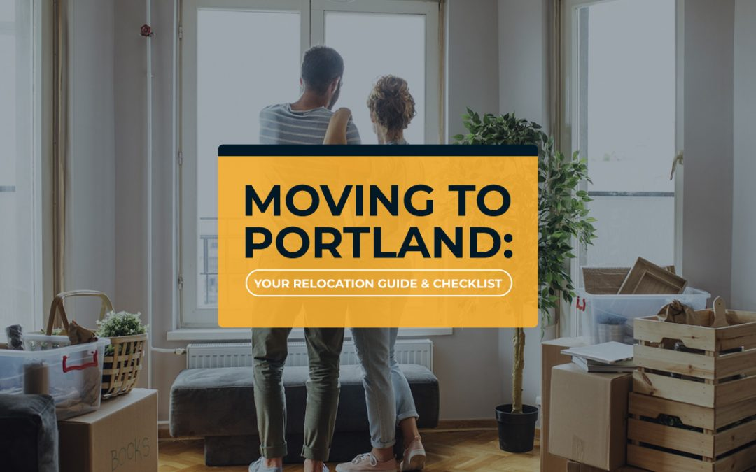 Moving to Portland: Your Relocation Guide