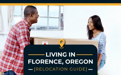 Living in Florence, Oregon [Relocation Guide]